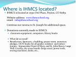 where is ihmcs located