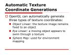 automatic texture coordinate generations