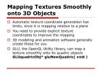 mapping textures smoothly onto 3d objects