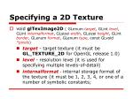specifying a 2d texture