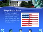 single issue party