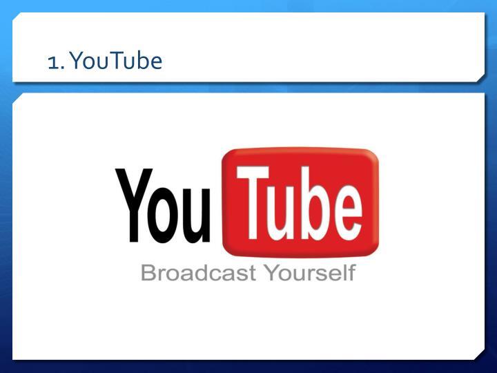 1. YouTube