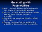 generating with postmodifiers