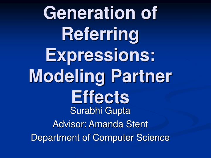 generation of referring expressions modeling partner effects n.