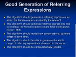 good generation of referring expressions