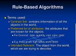 rule based algorithms