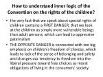 how to understand inner logic of the convention on the rights of the children1