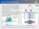 plasma jet structures