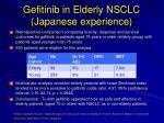 gefitinib in elderly nsclc japanese experience