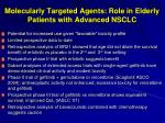 molecularly targeted agents role in elderly patients with advanced nsclc