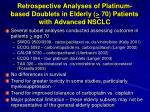 retrospective analyses of platinum based doublets in elderly 70 patients with advanced nsclc