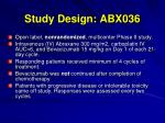 study design abx036