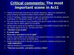 critical comments the most important scene in act1