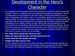 development in the hero s character