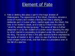 element of fate