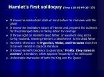 hamlet s first soliloquy lines 129 59 pp 25 27