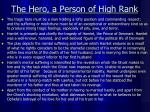 the hero a person of high rank