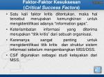 faktor faktor kesuksesan critical success factors1