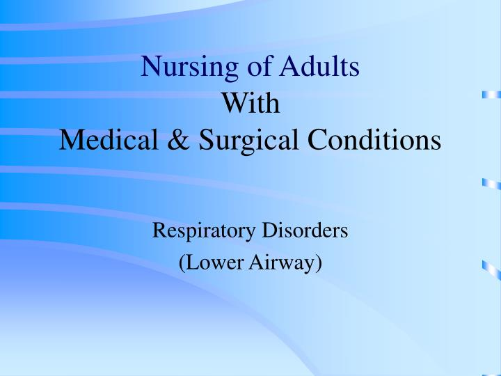 nursing of adults with medical surgical conditions n.