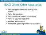 isao offers other assistance