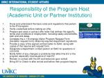 responsibility of the program host academic unit or partner institution