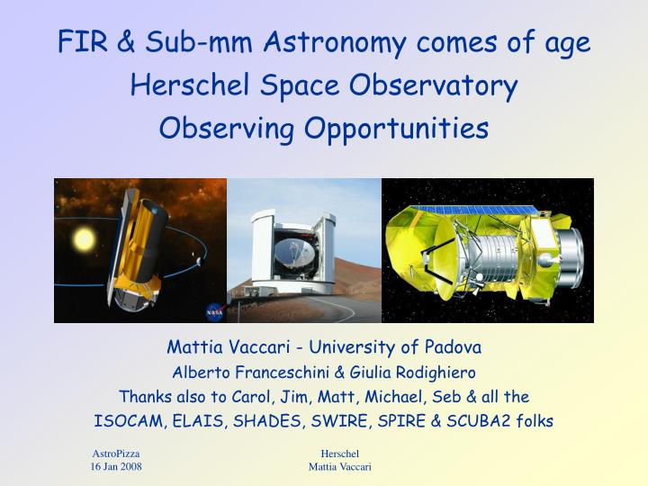 fir sub mm astronomy comes of age herschel space observatory observing opportunities n.