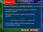period frequency and wave speed continued