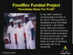 foodbev funded project snowflake bake for profit1