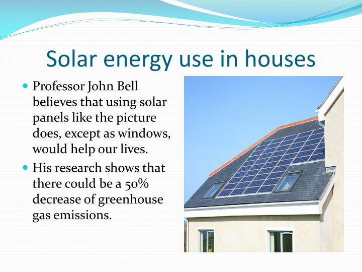 Solar energy use in houses