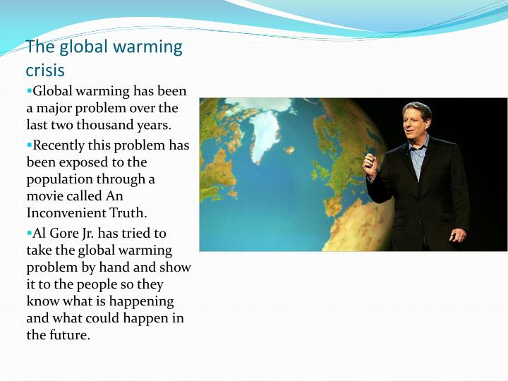 The global warming crisis