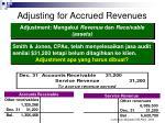adjusting for accrued revenues