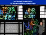 interactive visualization of thermatoga proteins at calit2