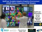 optiputer scalable adaptive graphics environment sage allows integration of hd streams