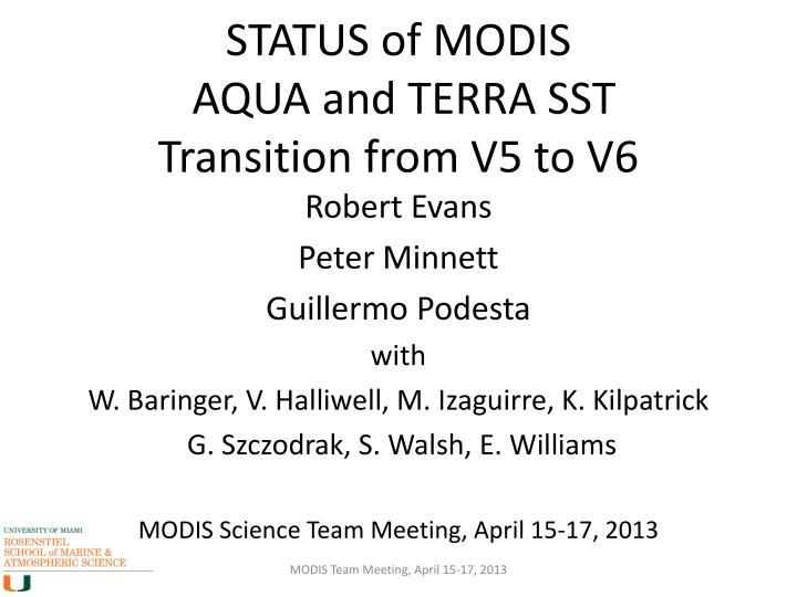 status of modis aqua and terra sst transition from v5 to v6 n.