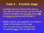 cube 3 a further stage