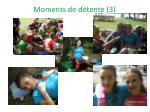 moments de d tente 3