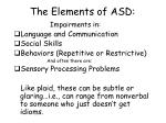 the elements of asd