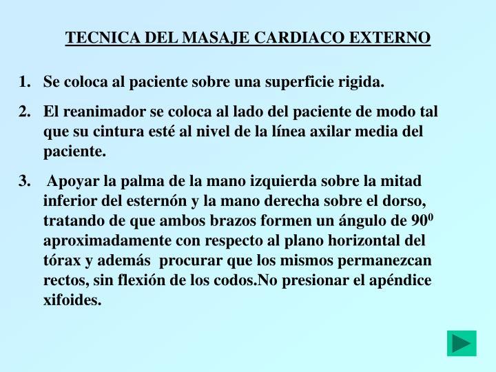 TECNICA DEL MASAJE CARDIACO EXTERNO