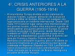 4 crisis anteriores a la guerra 1905 1914