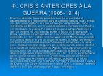 4 crisis anteriores a la guerra 1905 19141