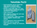 tekstilde perlit