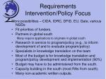 requirements intervention policy focus