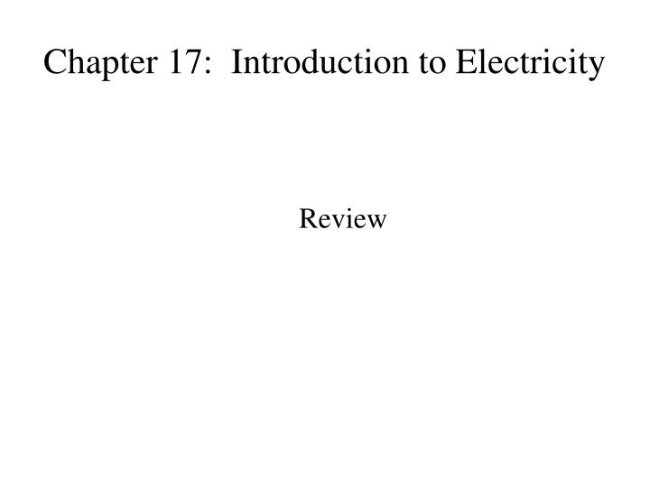 chapter 17 introduction to electricity n.