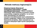 metoda matrycy logicznej 3