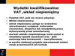 wydatki kwalifikowalne vat wk ad niepieni ny