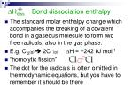 h diss bond dissociation enthalpy