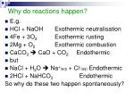 why do reactions happen