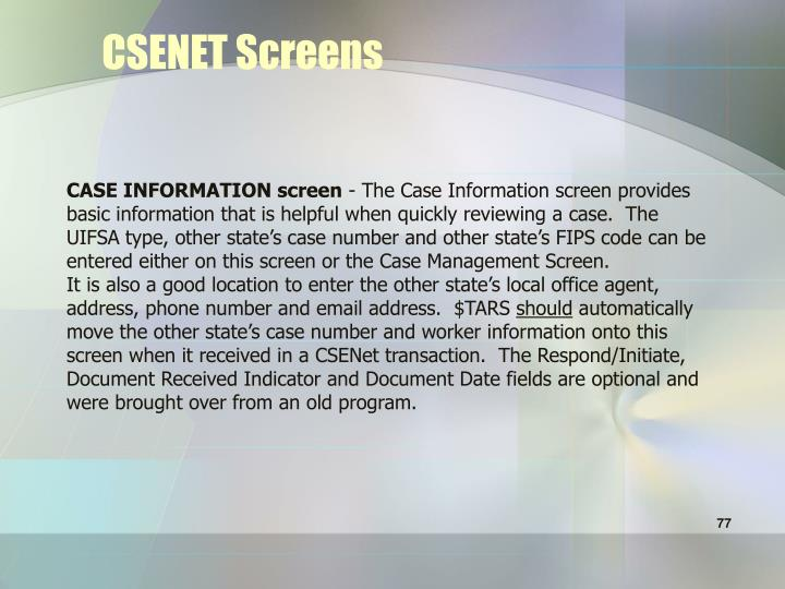 CSENET Screens