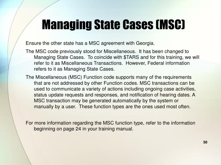 Managing State Cases (MSC)