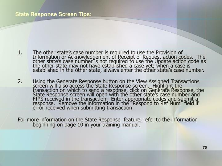 State Response Screen Tips: